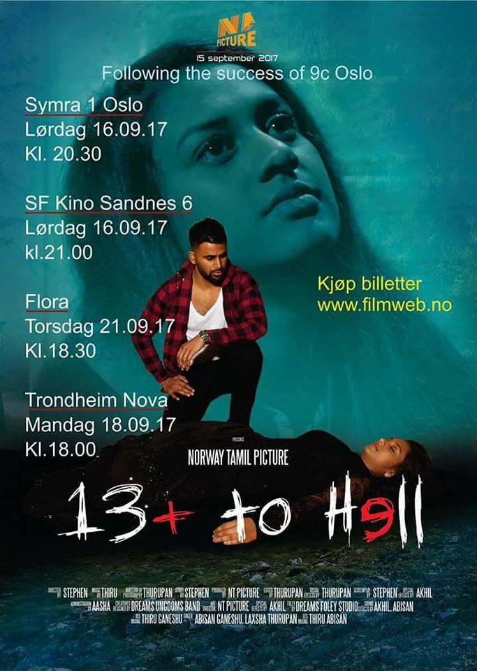 நோர்வே திரையரங்குகளில் 13 +to Hell என்ற திரைப்படம்.15.09.2017  திரைப்பமுகிறது